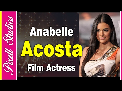 Anabelle Acosta An American Hollywood Actress | Biography | PIxell Studios