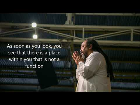 Mooji Quotes: A Place Within You That is Not a Function