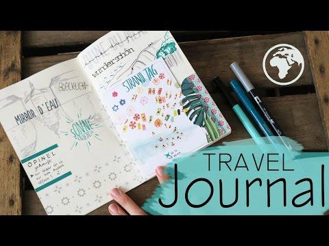 TRAVEL JOURNAL - wie führe ich mein Reisetagebuch? / Teil 1