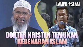 Video DOKTER KRISTEN MENEMUKAN KEBENARAN ISLAM | Dr. Zakir Naik MP3, 3GP, MP4, WEBM, AVI, FLV Maret 2019