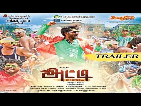 Atti Tamil Movie Trailer - Ma Ka Pa Anand, Sundar C Babu and Vijaya Baskar