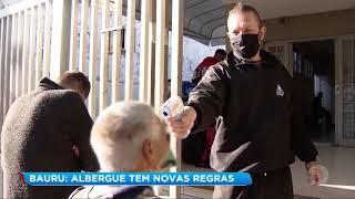 Albergue de Bauru tem novas regras para evitar contágio