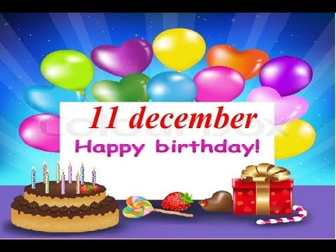 Happy birthday quotes - Special 11 december birthday status, birthday wishes, happy birthday, whatsapp status, जन्मदिन