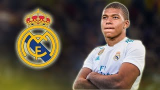 Kylian Mbappe - Welcome to Real Madrid - Skills & Goals 2017 HD