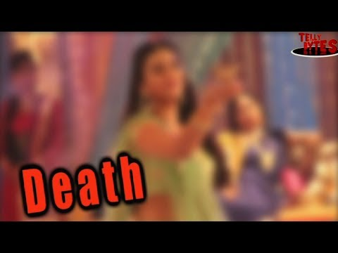 Death in Naamkaran??