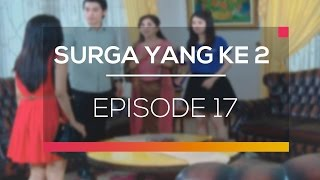 Nonton Surga Yang Ke 2 - Episode 17 Film Subtitle Indonesia Streaming Movie Download