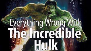 Video Everything Wrong With The Incredible Hulk MP3, 3GP, MP4, WEBM, AVI, FLV Mei 2018