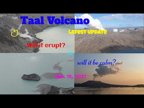 Taal Volcano Latest Update Will it Erupt Again or Will it Calm Forever  January 15 2021