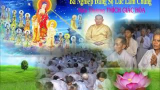 Bài giảng: Ba Nghiệp Đáng Sợ Lúc Lâm Chung - HT Thích Giác Hóa