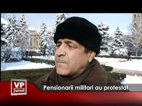 Pensioanarii militari au protestat