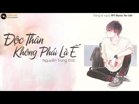 Độc Thân Không Phải Là Ế - Nguyễn Trung Đức | MV Lyrics Official - Thời lượng: 3 phút, 33 giây.