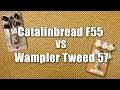 Wampler Tweed 57 vs Catalinbread Formula 55