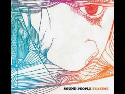Sound People - Awesome Oolong - Teatime (Under The Spire, 2011)