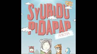 Syubidupidapap - Untuk Kita Bersama feat  Radenriski