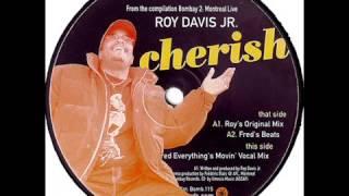 Download Lagu Roy Davis Jr.  -  Cherish (Fred Everything's Movin' Vocal Mix) Mp3