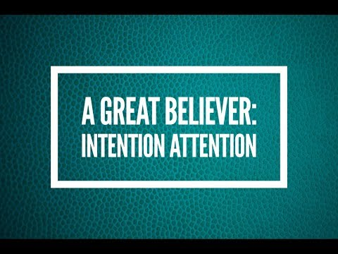 The Great Believer: Intention Attention