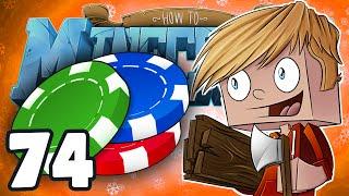 """Minecraft: HOW TO MINECRAFT! """"Epic Poker Night"""" Episode 74 (Minecraft 1.8 SMP)"""