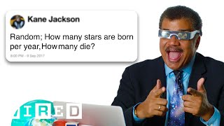 Video Neil deGrasse Tyson Answers Science Questions From Twitter | Tech Support | WIRED MP3, 3GP, MP4, WEBM, AVI, FLV Maret 2019