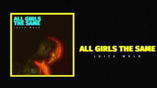 "Video Juice WRLD ""All Girls Are The Same"" (Official Audio) MP3, 3GP, MP4, WEBM, AVI, FLV Mei 2018"