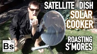 Satellite Dish Solar Cooker - Making S'Mores with the Sun