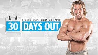 Video 30 Days Out | Extreme Cut Training Program MP3, 3GP, MP4, WEBM, AVI, FLV Oktober 2018
