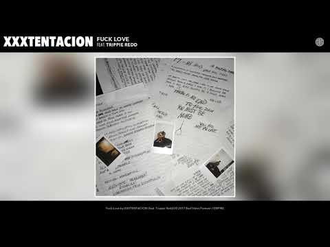XXXTENTACION Fuck Love Audio Feat Trippie Redd