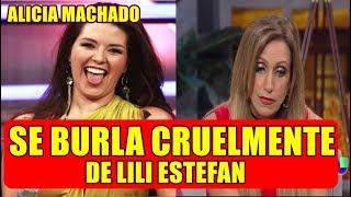 ALICIA MACHADO se BURLA CRUELMENTE de LILI ESTEFAN tras ANUNCIAR SU SEPARACIÓN
