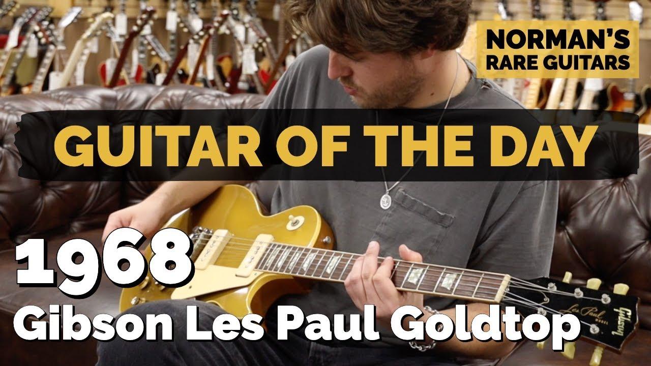 Guitar of the Day: 1968 Gibson Les Paul Goldtop | Norman's Rare Guitars
