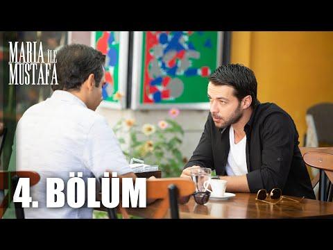Maria ile Mustafa 4. Bölüm