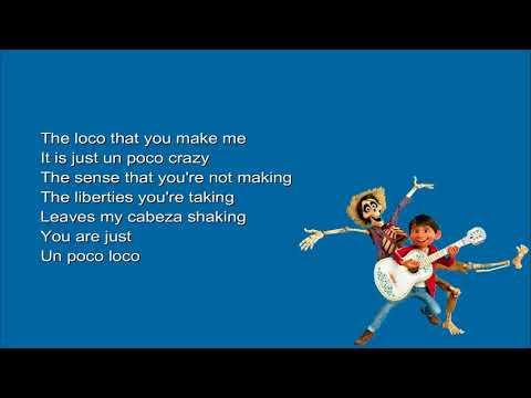 "Anthony Gonzalez, Gael García Bernal - Un Poco Loco (Lyrics from the movie ""Coco"")"