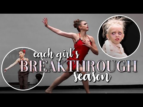 each girl's breakthrough season! | dance moms