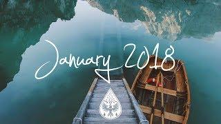 Indie/Pop/Folk Compilation - January 2018 (1-Hour Playlist)