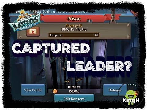 Lords Mobile: How To Capture a Leader?