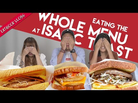 WE TRIED EVERYTHING AT ISAAC TOAST SINGAPORE | Eatbook Vlogs | EP 64