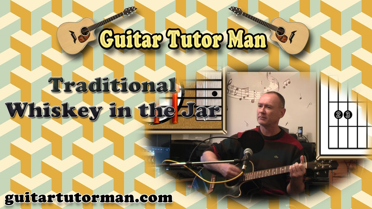 Whiskey In The Jar – Irish Traditional – Acoustic Guitar Lesson