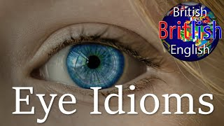 Eye Idioms, Learn English Idioms