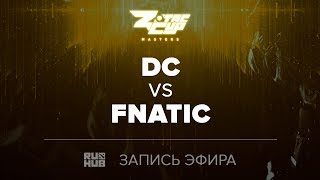 DC vs Fnatic, ZOTAC Masters Finals, game3 [Maelstorm, LightOfHeaven]