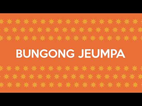 Bungong Jeumpa - Aceh Traditional Song Mp3