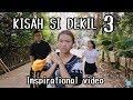 Video Kisah Si Dekil 3 // Short Inspirational Movie