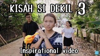 Video Kisah Si Dekil Part 3 // Short Inspirational Movie MP3, 3GP, MP4, WEBM, AVI, FLV Januari 2019