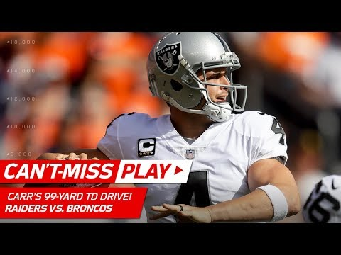 Video: Derek Carr Leads Spectacular 99-Yd TD Drive vs. Denver! | Can't-Miss Play | NFL Wk 4 Highlights