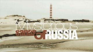 Mysterious Sands of Russia (RT Documentary)
