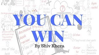 You Can Win by Shiv Khera II Animated Book Review II Get Better Together