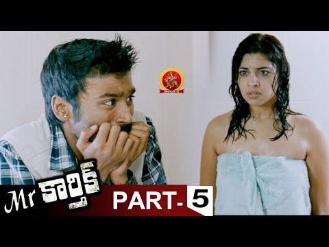 Mr.Karthik Full Movie Part 5 - Dhanush, Richa Gangopadhyay