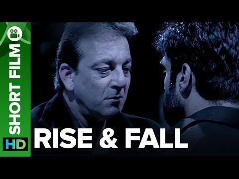 Rise & Fall | Short Film | Sanjay Dutt & Sunil Shetty (видео)