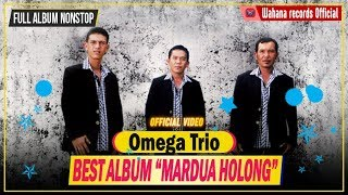 Video Full Album Omega Trio - Mardua Holong MP3, 3GP, MP4, WEBM, AVI, FLV Juni 2018