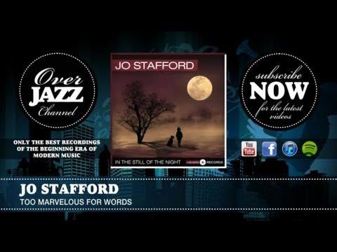 Tekst piosenki Jo Stafford - Too Marvelous for Words po polsku