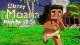Auli'i Cravalho - How Far I'll Go (Disney Moana) - Full Minecraft Animation Video
