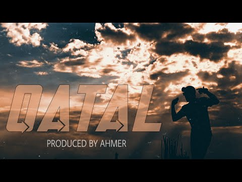 SXR | QATAL | Prod. by Ahmer (Official Video)