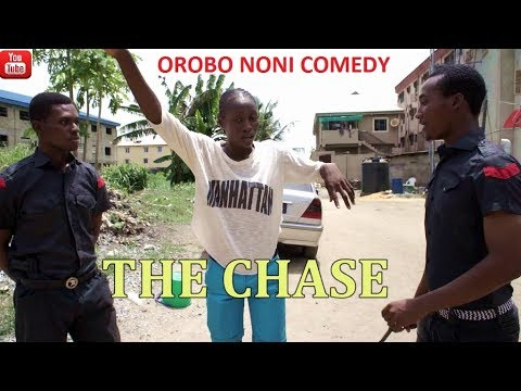 The Chase (Orobo Noni Comedy)